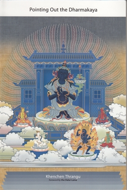 The Ninth Karmapa's Pointing out the Dharmakaya – by Khenchen Thrangu Rinpoche