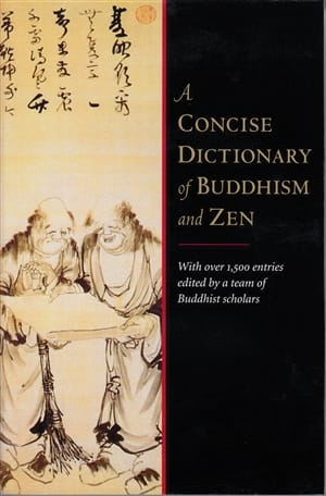 The Shambhala Dictionary of Buddhism and Zen