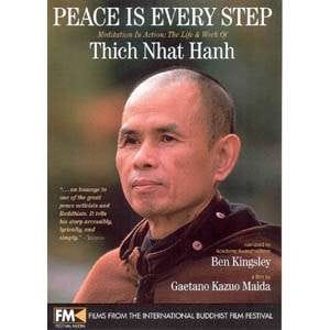 Peace Is Every Step -- Meditation In Action: The Life & Work of Thich Nhat Hanh on DVD