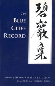 The Blue Cliff Record -- translated by Thomas Cleary and J. C. Cleary