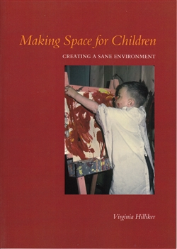 Making Space for Children -- by Virgina Hilliker