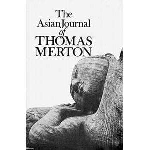 Asian Journal of Thomas Merton -- by Thomas Merton