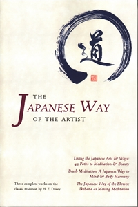 The Japanese Way of the Artist - three complete works on the classic tradition by H. E. Davey