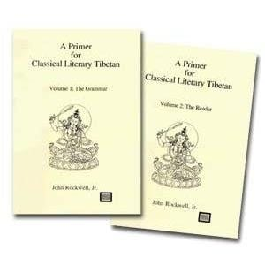 Primer for Classical Literary Tibetan: Vol 1 & 2 -- by John Rockwell, Jr