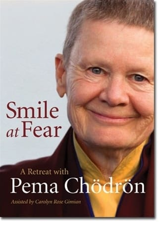 Smile at Fear with Pema Chodron on DVD